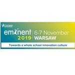 "EMINENT 2019 konferencija ""Siekiant inovacijų kultūros visoje mokykloje"""